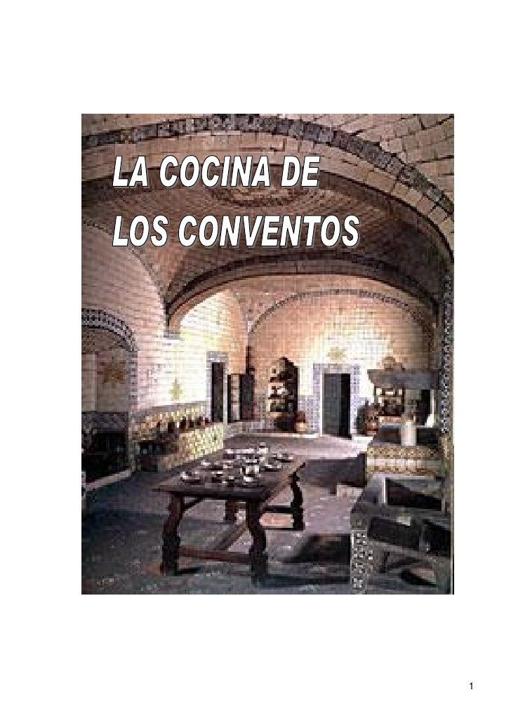 La cocina de los conventos for Cocina inglesa de la cabana