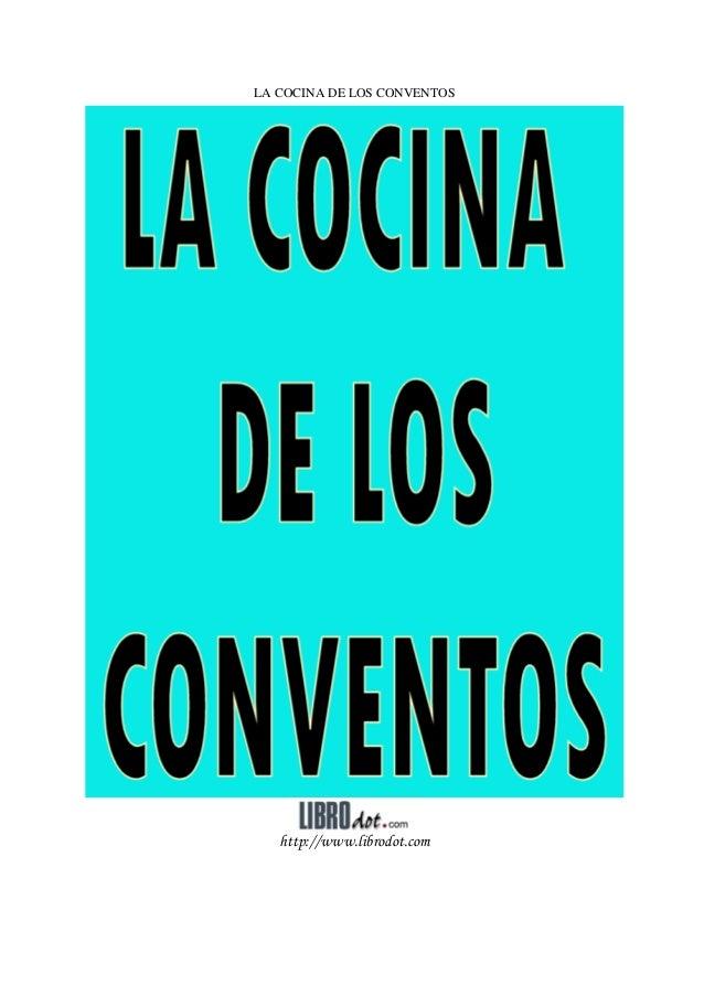 LA COCINA DE LOS CONVENTOS http://www.librodot.com