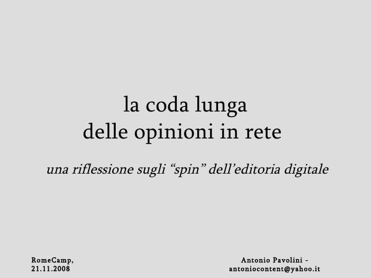 """la coda lunga delle opinioni in rete   una riflessione sugli """"spin"""" dell'editoria digitale"""