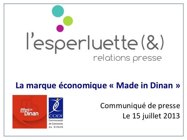 La  marque  économique  «  Made  in  Dinan  »        Communiqué  de  presse            ...