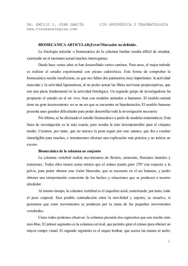 DR. EMILIO L. JUAN GARCÍA                          CIR ORTOPÉDICA Y TRAUMATOLOGÍAwww.traumazaragoza.com          BIOMECANI...