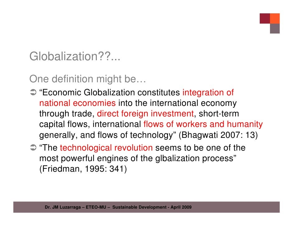 globalization and sustainable development essay To date, economic globalization has become one of the major trends in the global economy, which is manifested in the constant expansion of economic relations between states.