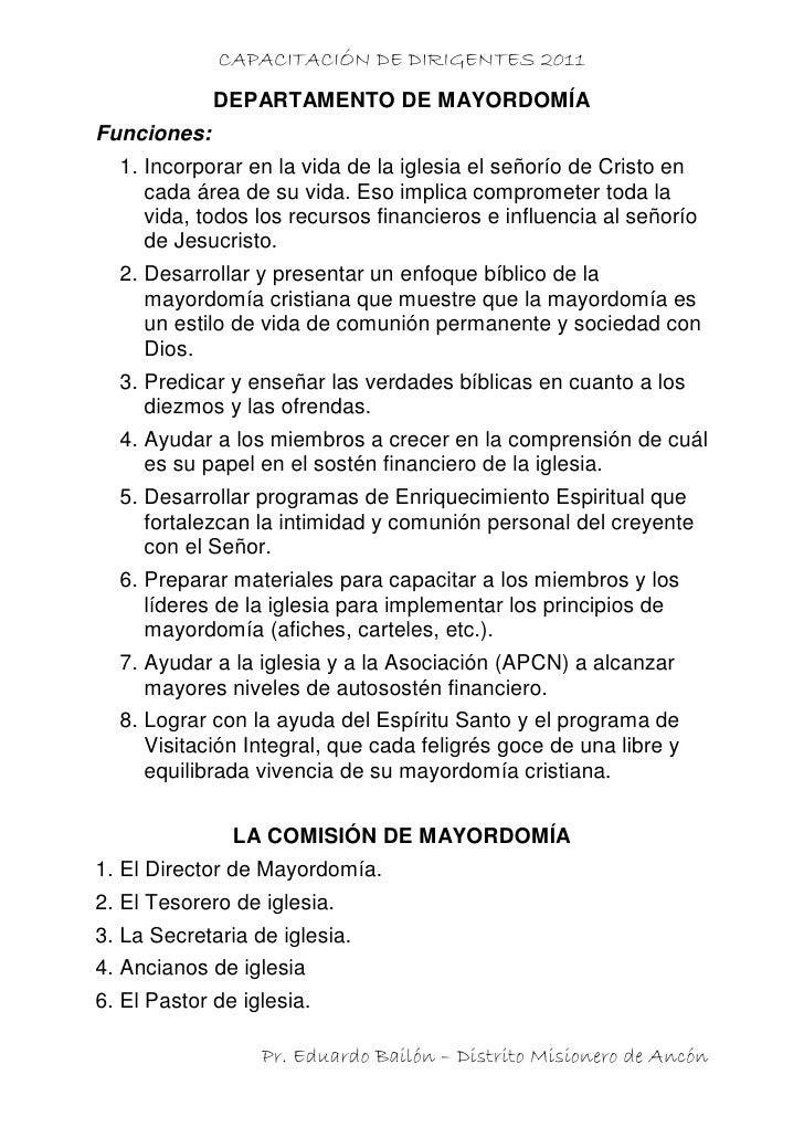 CAPACITACIÓN DE DIRIGENTES 2011             DEPARTAMENTO DE MAYORDOMÍAFunciones:  1. Incorporar en la vida de la iglesia e...