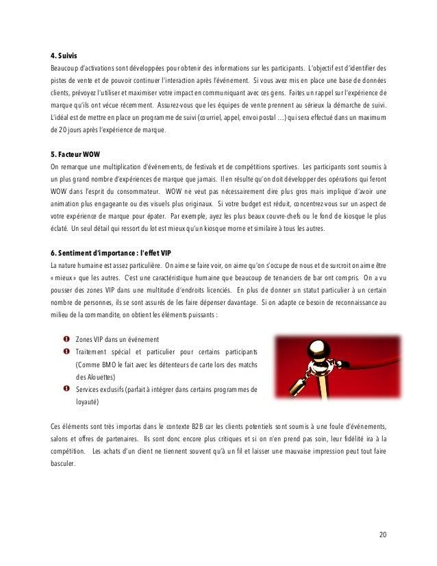 20 4. Suivis Beaucoup d'activations sont développées pour obtenir des informations sur les participants. L'objectif est d'...
