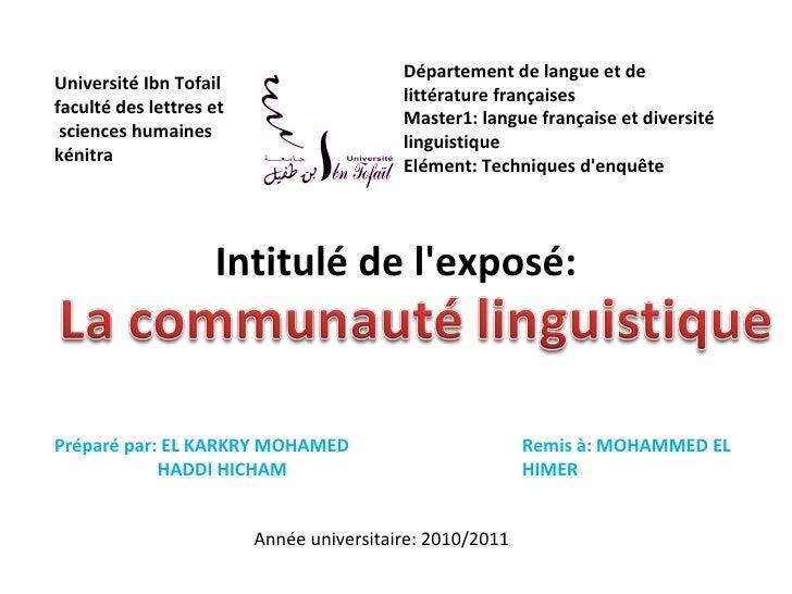 Intitulé de l'exposé: Universit é Ibn Tofail faculté des lettres et sciences humaines  kénitra Département de langue et de...