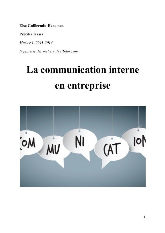 ElsaGuillerminHeneman PréciliaKassa Master1,20132014 Ingénieriedesmétiersdel'InfoCom Lacommunicationinterne e...