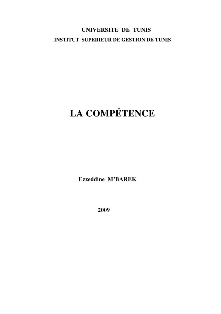 UNIVERSITE DE TUNIS INSTITUT SUPERIEUR DE GESTION DE TUNIS          LA COMPÉTENCE            Ezzeddine M'BAREK            ...