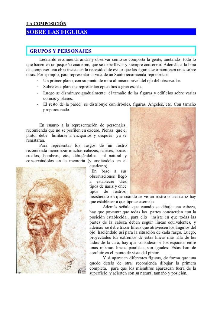 LA COMPOSICIÓNSOBRE LAS FIGURAS GRUPOS Y PERSONAJES        Leonardo recomienda andar y observar como se comporta la gente,...