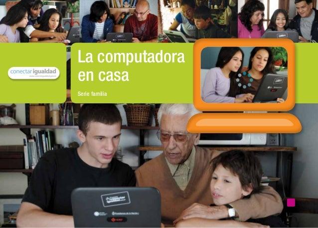 La computadora                                    en casa                                    Serie familiamaterial de dist...