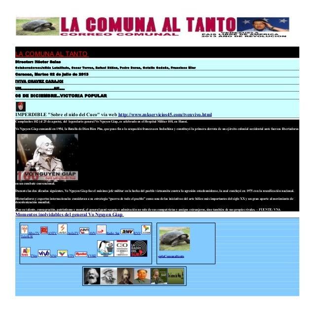 LA COMUNA AL TANTO Director: Héctor Salas Colaboradores:Julián Lataillade, Oscar Torres, Rafael Núñez, Pedro Duran, Getuli...
