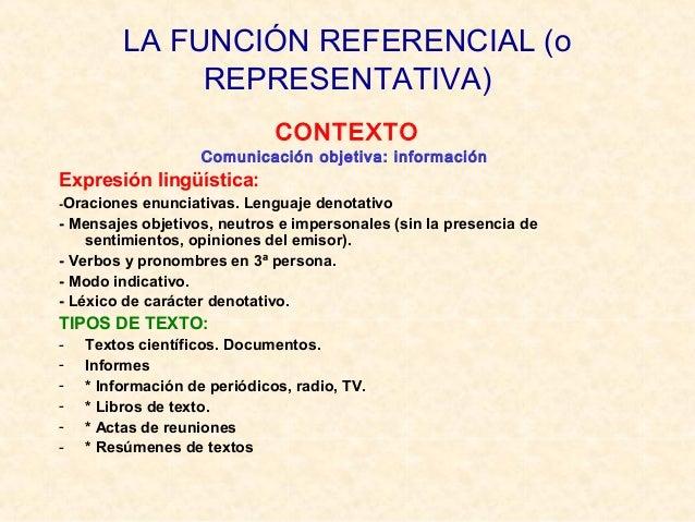 LA FUNCIÓN FÁTICA (o DE CONTACTO) CANAL Comunicación que cuida mantener o restablecer la relación entre hablante y oyente....