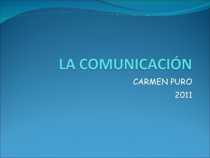 CARMEN PURO 2011