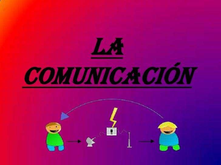 LaComunicación