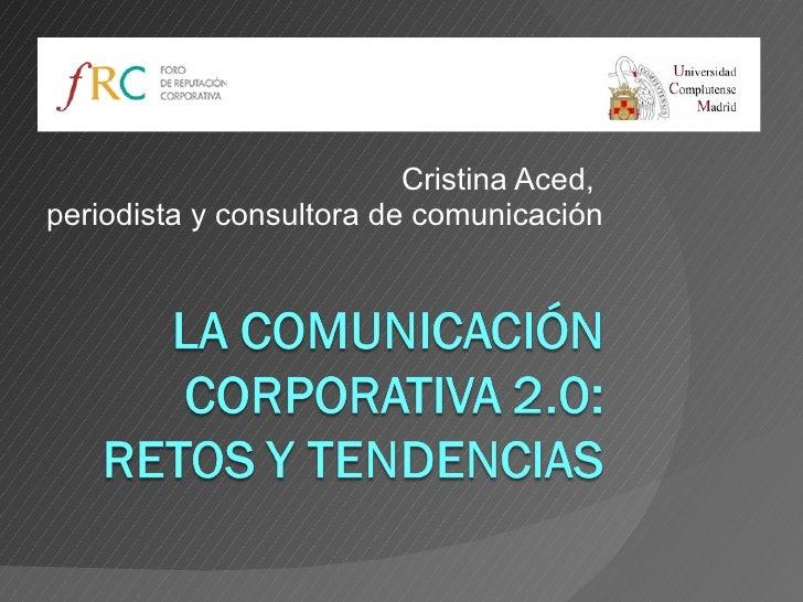 Cristina Aced,  periodista y consultora de comunicación