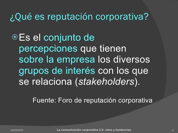 Gestión de la reputación corporativa 2.0 Slide 2