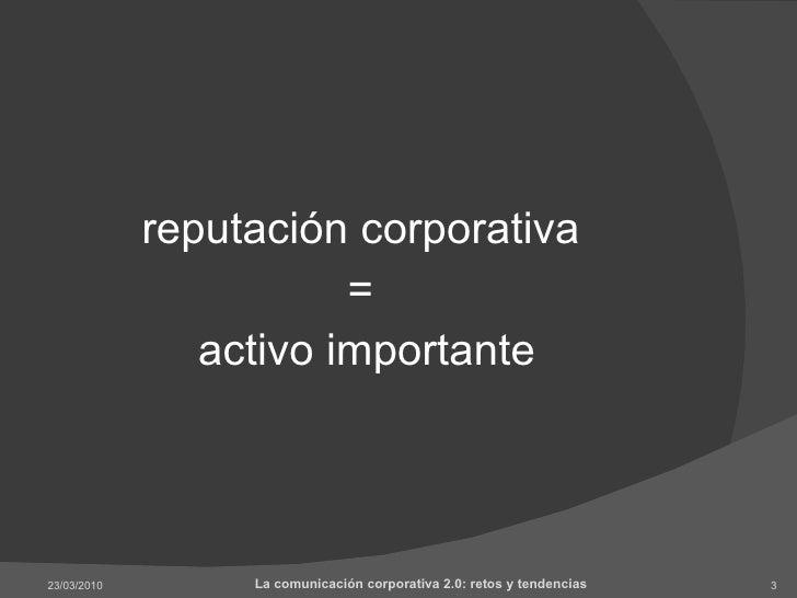 Gestión de la reputación corporativa 2.0 Slide 3