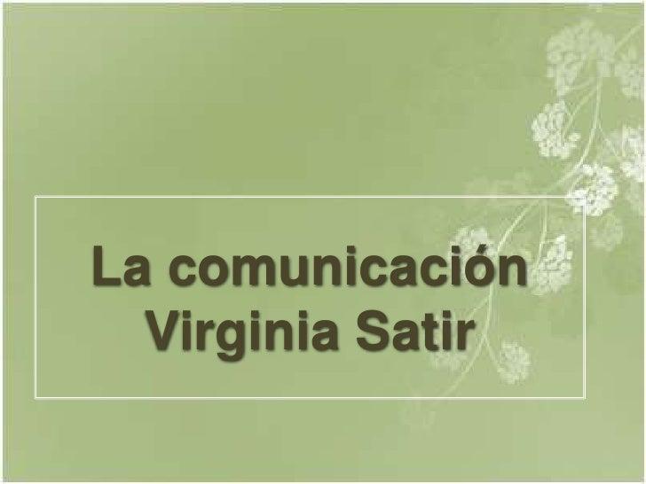 La Comunicacion en V.Satir