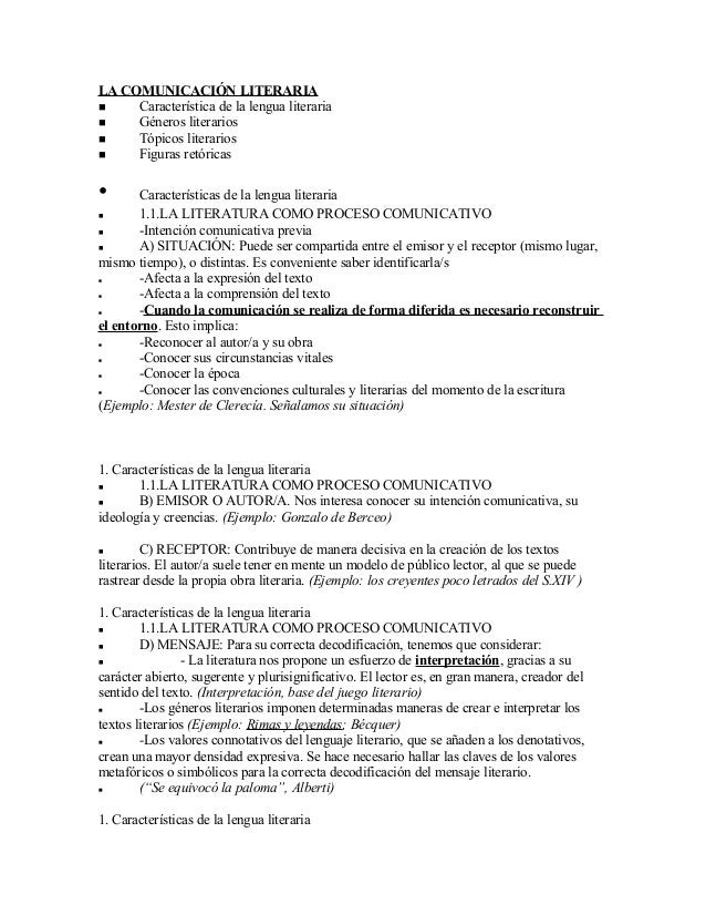 LA COMUNICACIÓN LITERARIA  Característica de la lengua literaria  Géneros literarios  Tópicos literarios  Figuras retó...