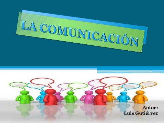 Autor:Luis Gutiérrez