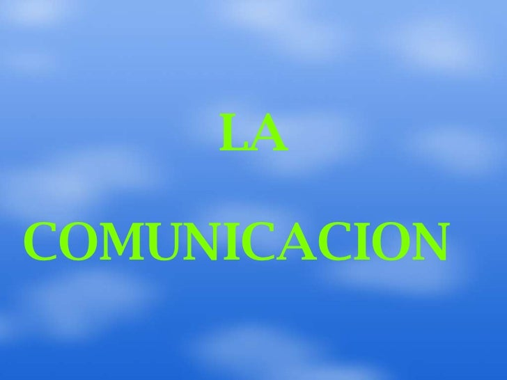 LACOMUNICACION