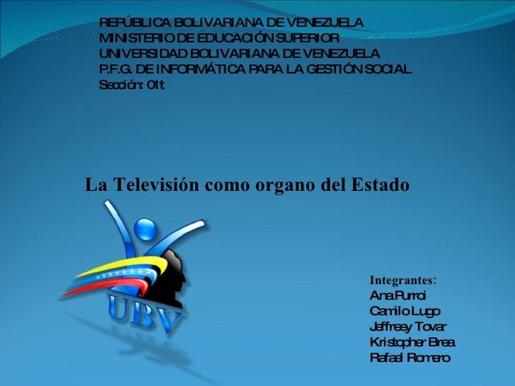 REP ÚBLIC BOLIVARIANA DE VENEZUELA             A  MINISTERIO DE EDUC IÓN SUP                     AC       ERIOR  UNIVERSID...