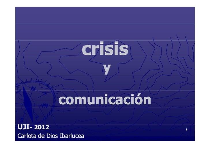UJI- 2012                   1Carlota de Dios Ibarlucea