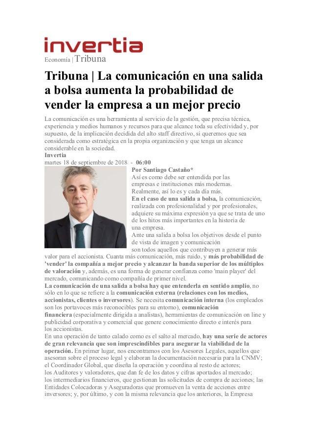 Economía | Tribuna Tribuna | La comunicación en una salida a bolsa aumenta la probabilidad de vender la empresa a un mejor...