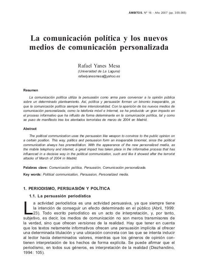 ÁMBITOS. Nº 16 - Año 2007 (pp. 355-365) La comunicación política y los nuevos medios de comunicación personalizada Rafael ...