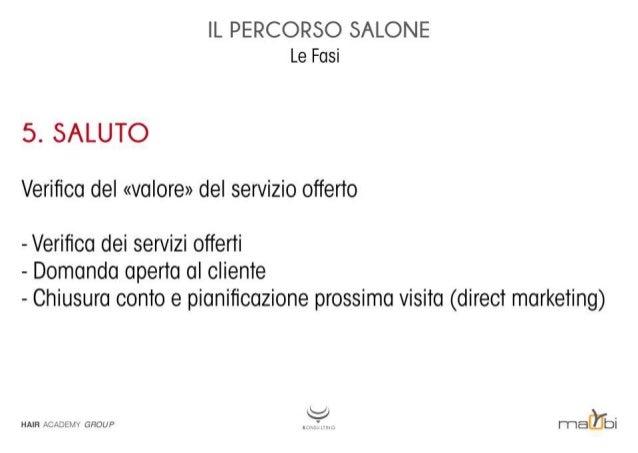 IL PERCORSO SALONE Le Fasi  5. SALUTO Verifica del «valore» del servizio offerto - Verifica dei servizi offerti  - Domanda a...