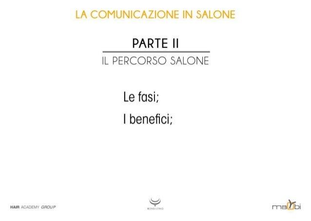 LA COMUNICAZIONE IN SALONE  PARTE Il IL PERCORSO SALONE  Le fasi;  Ibenefich  HAIH ACAJEILIY GFtOUF _,  __'  i-riaùbi