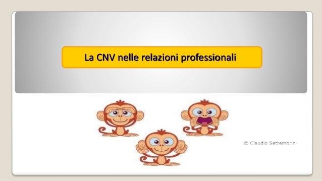 La CNV nelle relazioni professionali