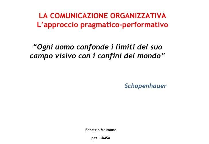 La Comunicazione Organizzativa Slide 2