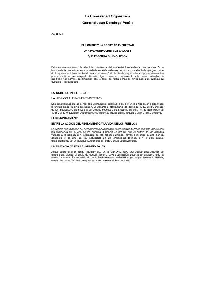 La Comunidad Organizada                            General Juan Domingo Perón   Capítulo I                              EL...