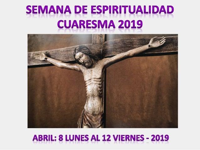 Día 10 de abril, miércoles LA COMUNIÓN DEL ESPÍRITU SANTO Hacernos conscientes de nuestra comunión en el Espíritu Santo Su...