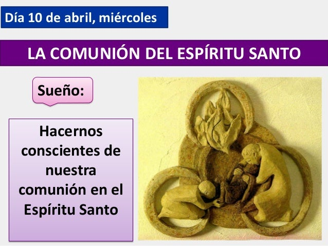 La comunion del espiritu santo Slide 3
