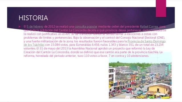 HISTORIA  El 5 de febrero de 2012 se realizó una consulta popular mediante orden del presidente Rafael Correa, para que t...
