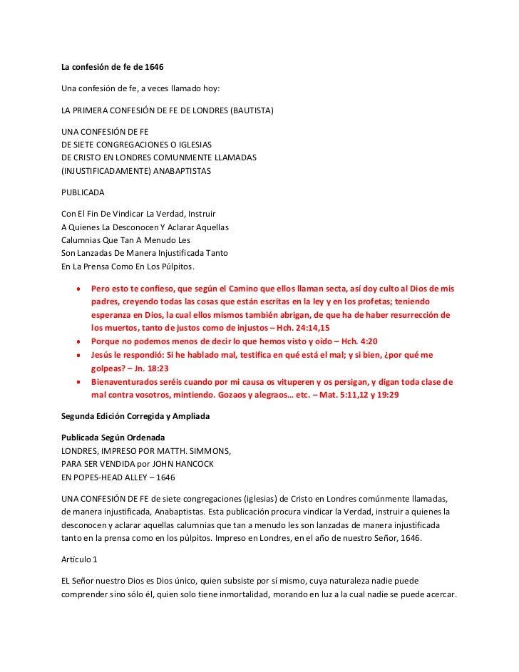 La confesión de fe de 1646Una confesión de fe, a veces llamado hoy:LA PRIMERA CONFESIÓN DE FE DE LONDRES (BAUTISTA)UNA CON...