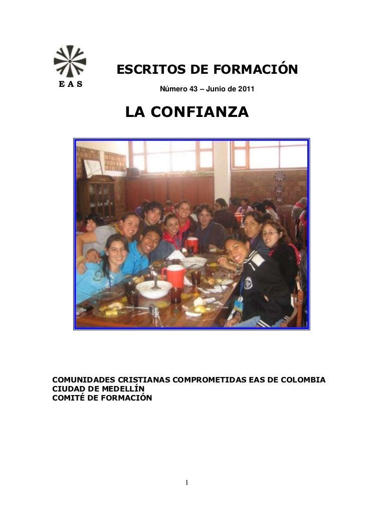 ESCRITOS DE FORMACIÓN EAS                    Número 43 – Junio de 2011             LA CONFIANZACOMUNIDADES CRISTIANAS COMP...