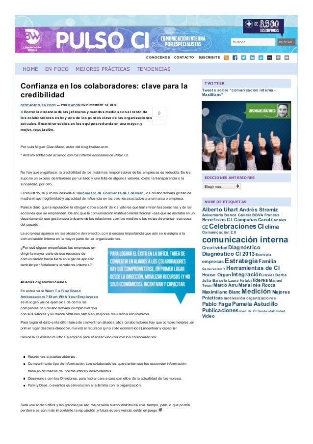 buscar... BUSCAR CONOCENOS CONTACTO SUSCRIBITE HOME EN FOCO MEJORES PRÁCTICAS TENDENCIAS Confianza en los colaboradores: c...