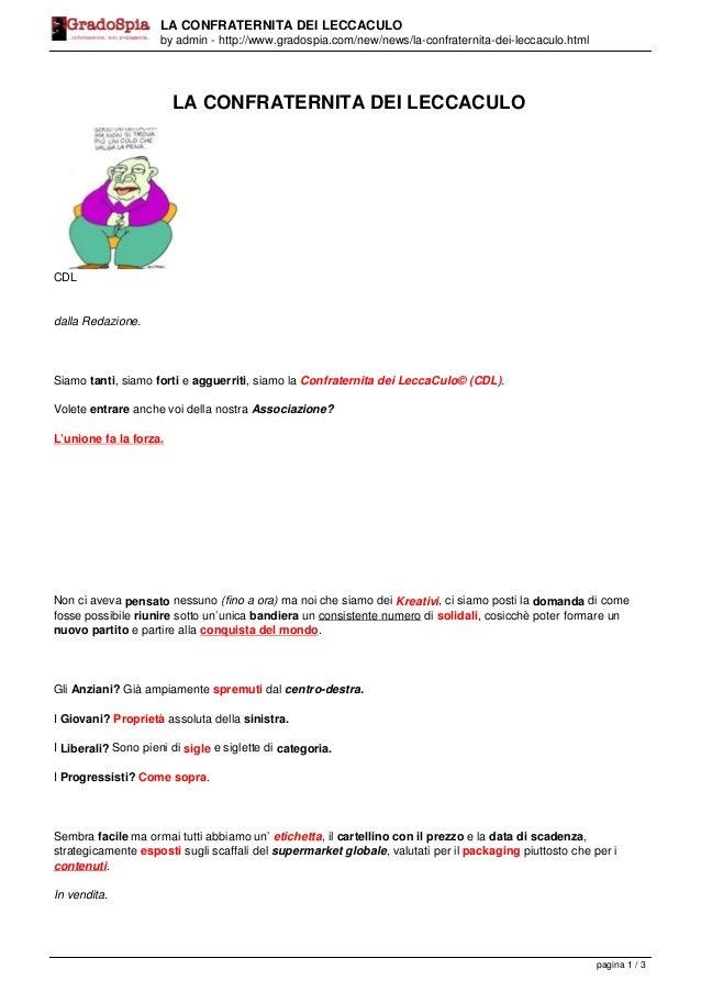 LA CONFRATERNITA DEI LECCACULO by admin - http://www.gradospia.com/new/news/la-confraternita-dei-leccaculo.html  LA CONFRA...