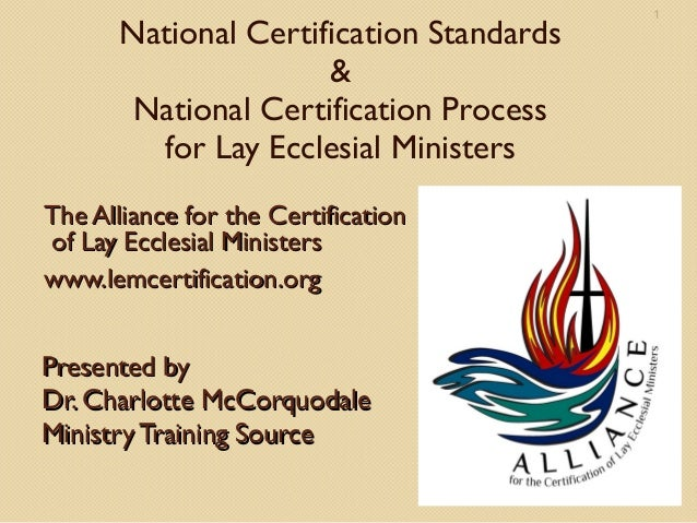 1       National Certification Standards                      &        National Certification Process         for Lay Eccl...