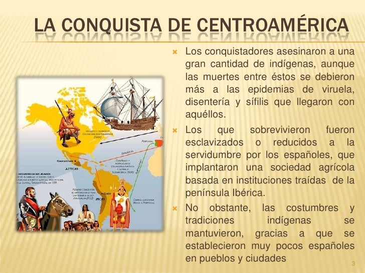 La conquista de centroamerica Slide 3