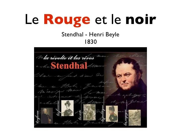 Le Rouge et le noir      Stendhal - Henri Beyle              1830