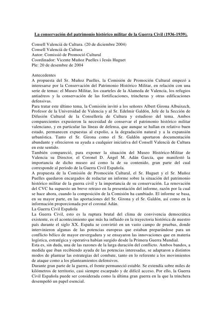 La conservación del patrimonio histórico militar de la Guerra Civil (1936-1939).  Consell Valencià de Cultura. (20 de dici...