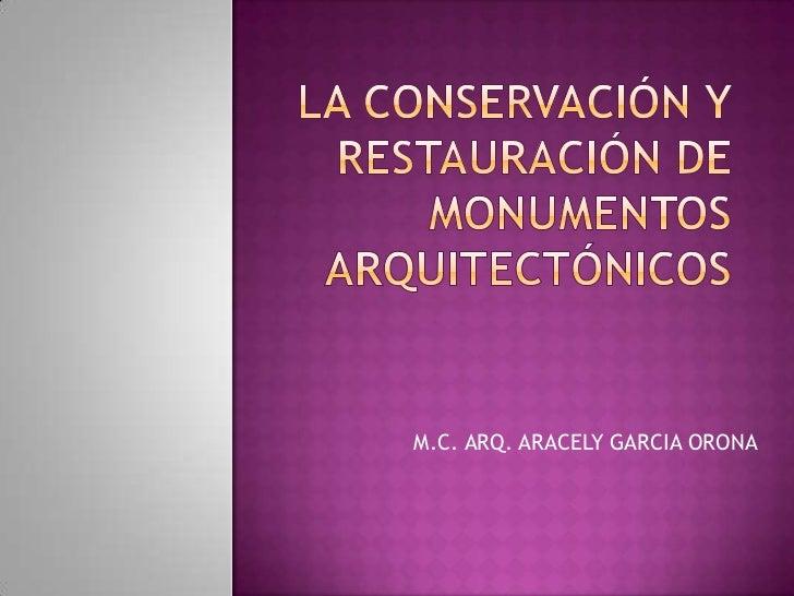 M.C. ARQ. ARACELY GARCIA ORONA
