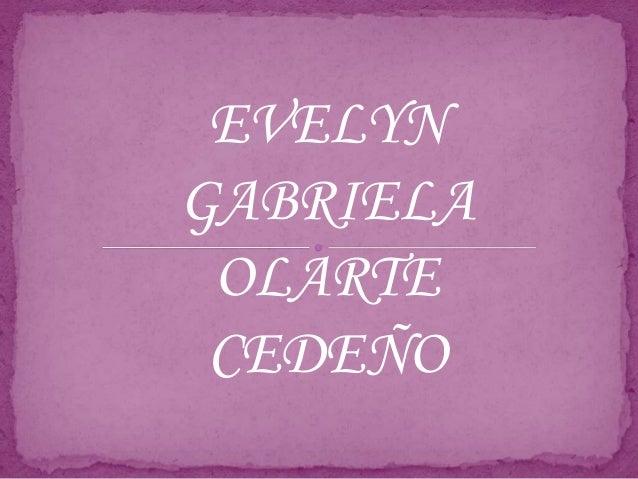 EVELYN  GABRIELA  OLARTE  CEDEÑO