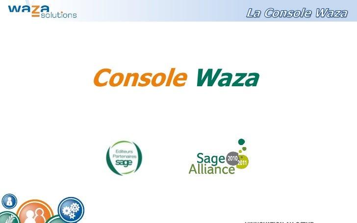 Console Waza