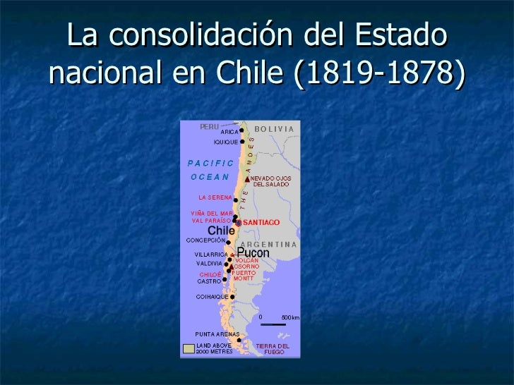 La consolidación del Estado nacional en Chile  (1819-1878)