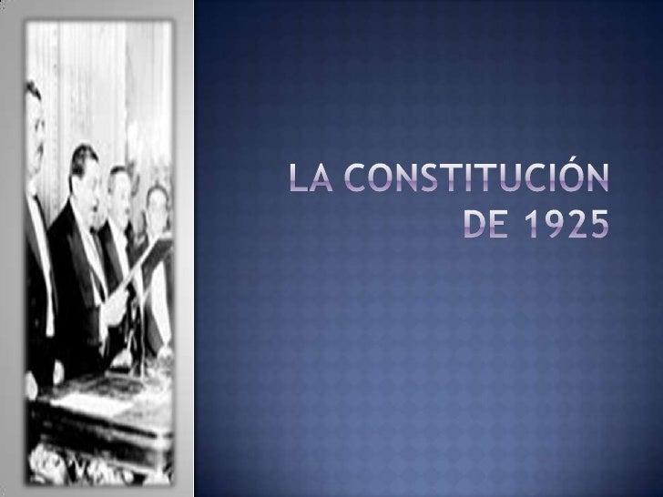 La Constitución de 1925<br />