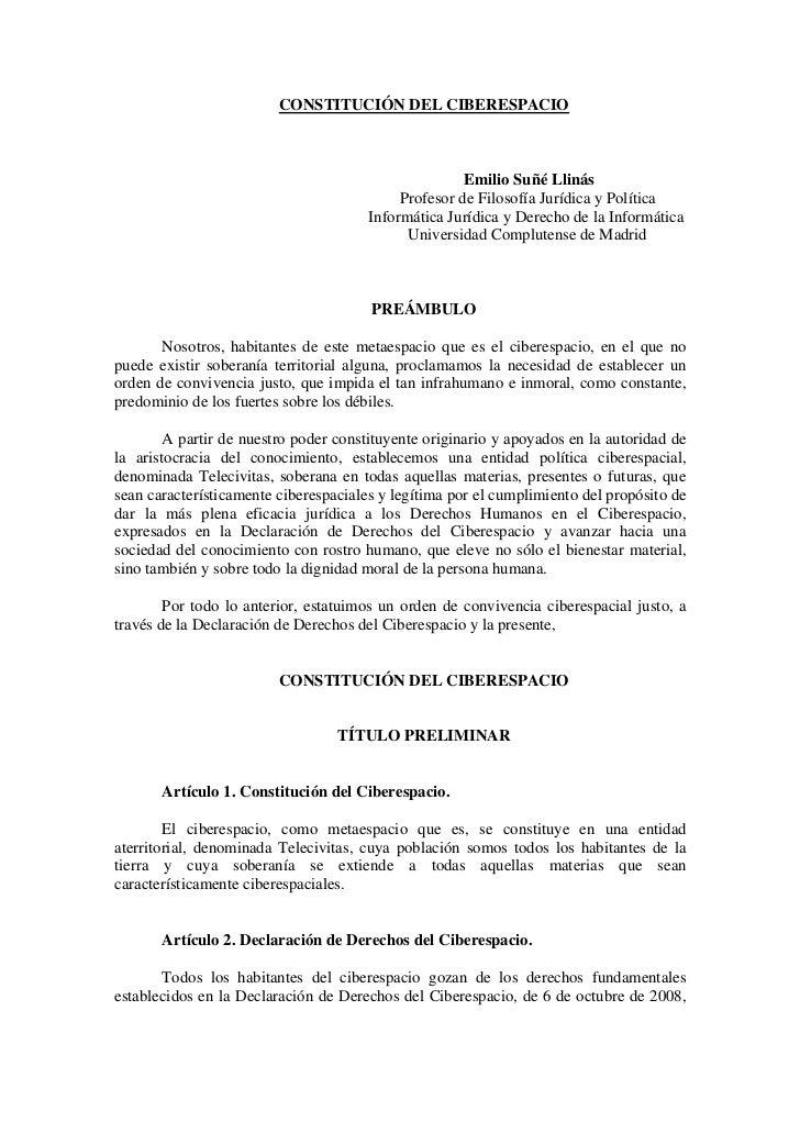CONSTITUCIÓN DEL CIBERESPACIO                                                      Emilio Suñé Llinás                     ...